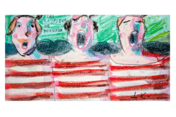 Ana Kolega – Drei singende Matrosen